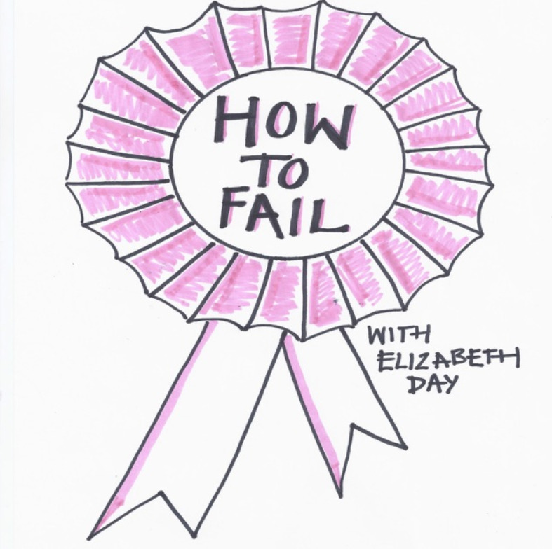 How Fail With Elizabeth Day Podcast.
