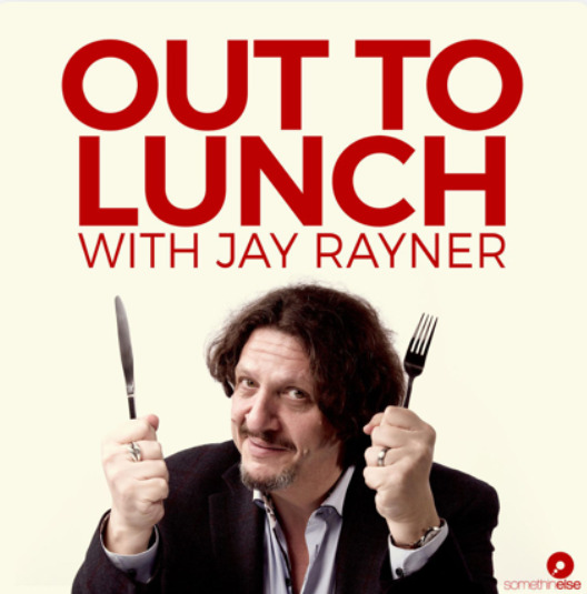 Jay Rayner Out To Lunch.